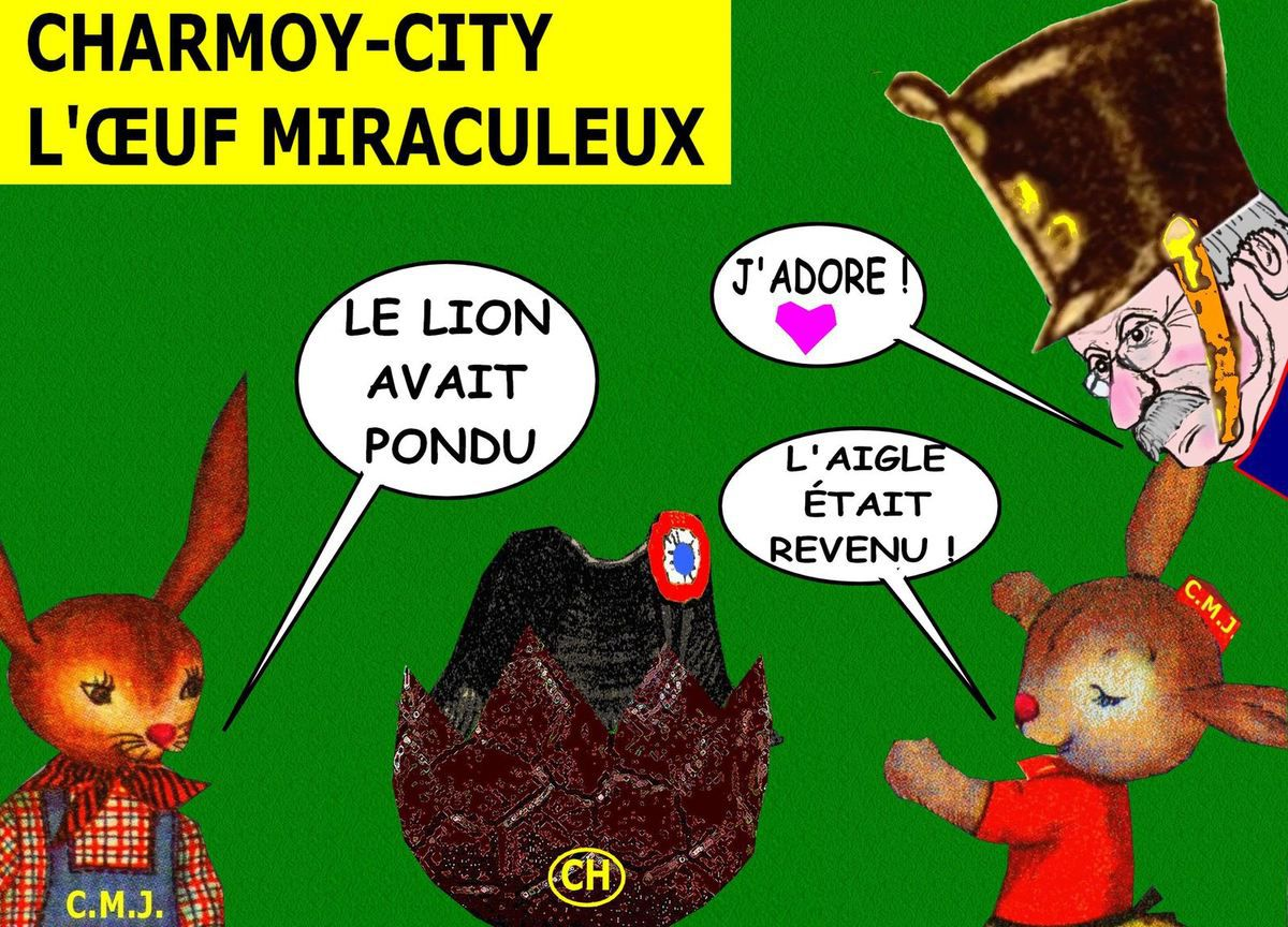 Charmoy-City, l'oeuf miraculeux