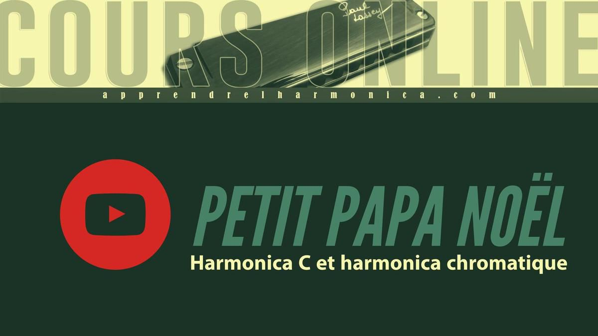 Petit Papa Noël - Harmonica chromatique et diatonique - FREE - PARTITION GRATUITE