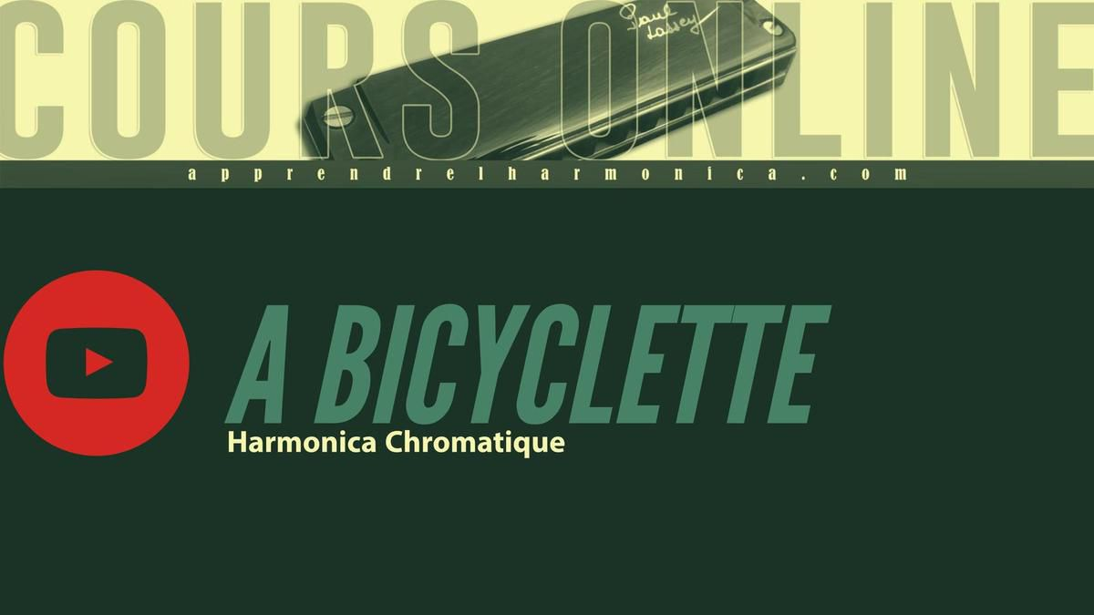 Yves Montand - A Bicyclette - Harmonica chromatique
