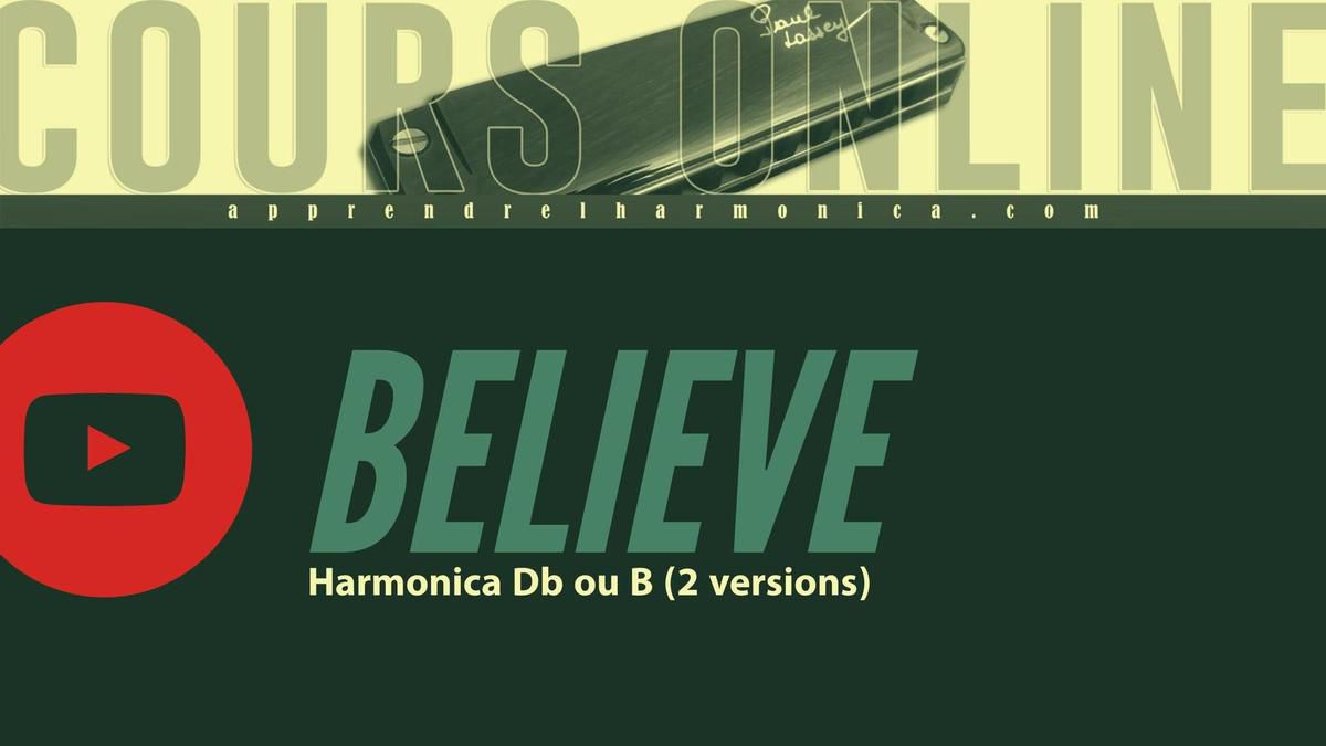 Cher - Believe - Harmonica Db ou B (2 versions possibles)