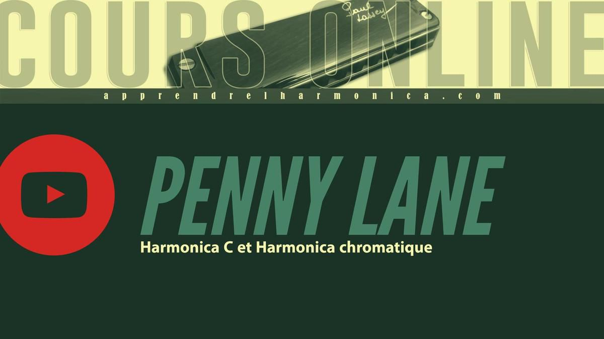 The Beatles - Penny Lane - Harmonica C et Harmonica chromatique