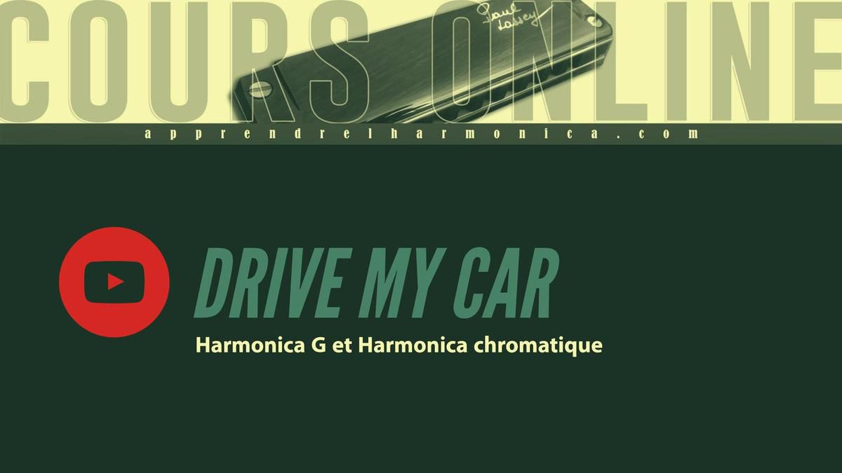 The Beatles - Drive My Car - Harmonica G et Harmonica chromatique