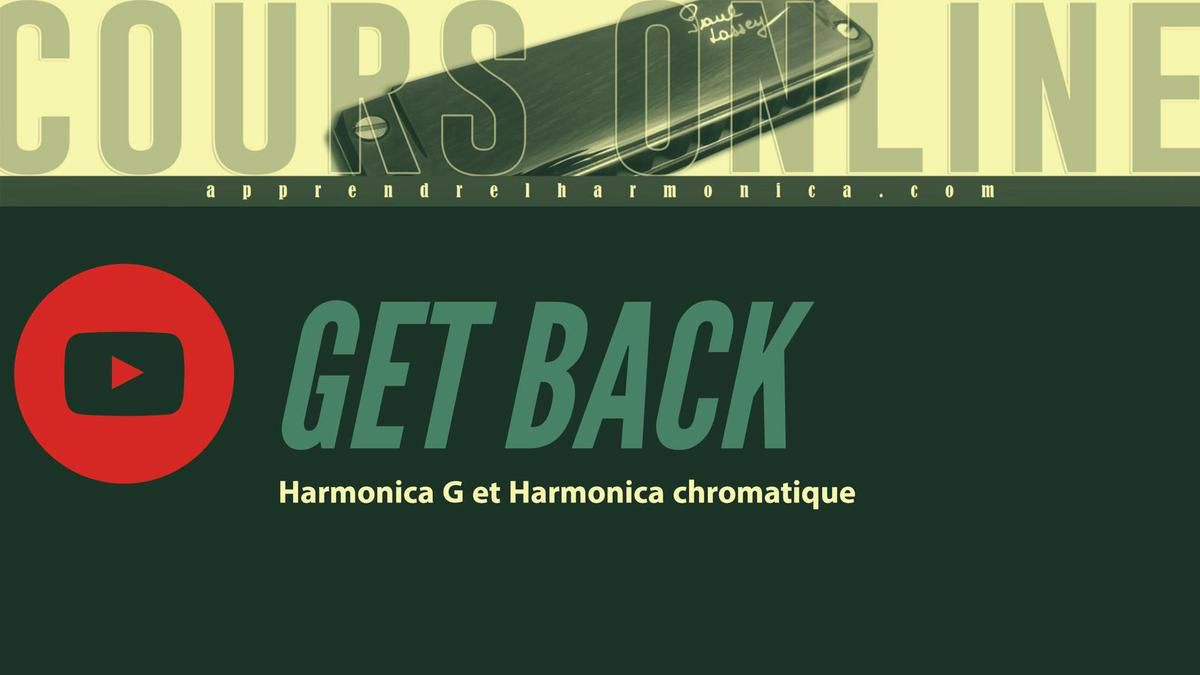 The Beatles - Get Back - Harmonica G et Harmonica Chromatique