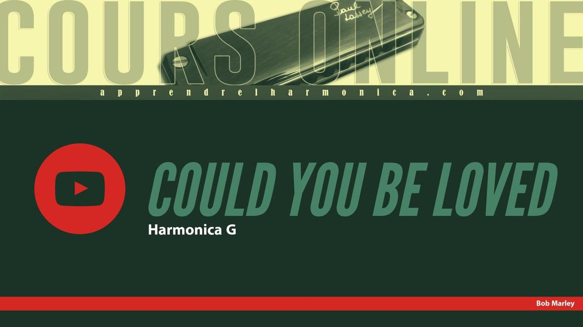 Bob Marley - Could you be loved - Harmonica G