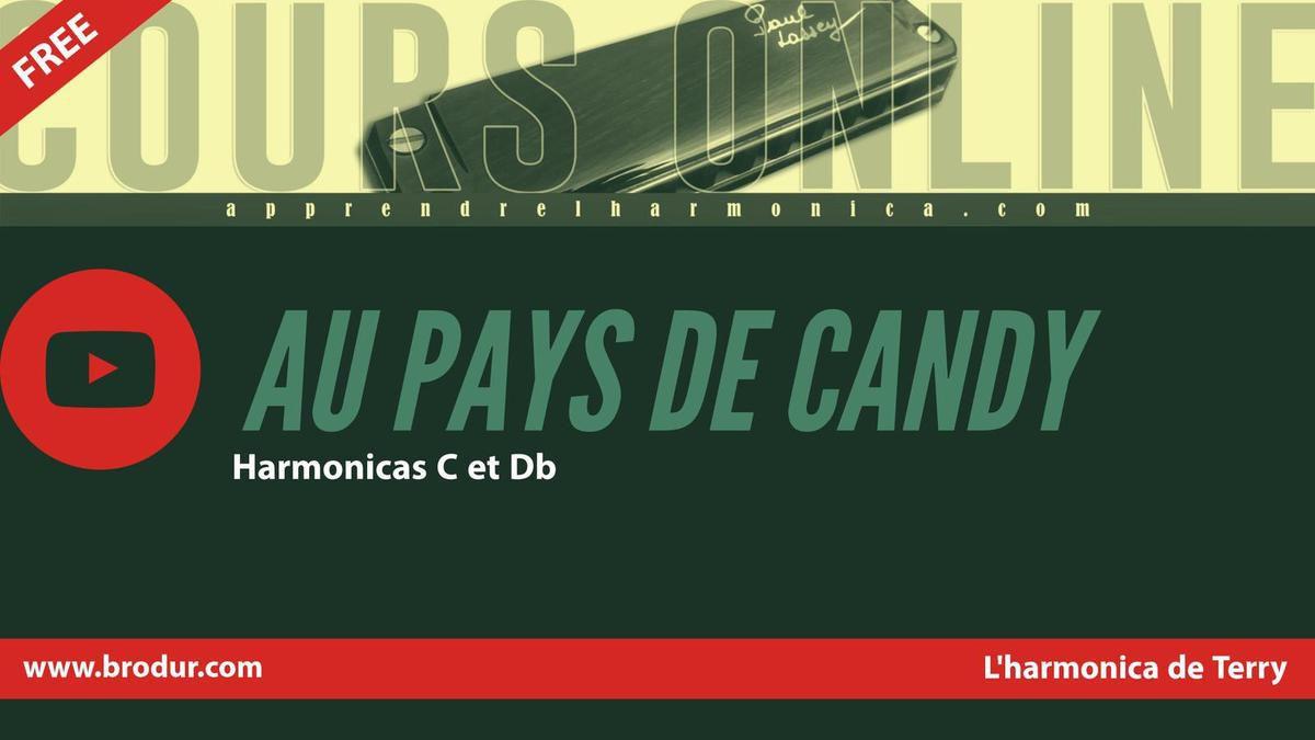 Au pays de Candy - L'harmonica de Terry - Harmonicas C et Db