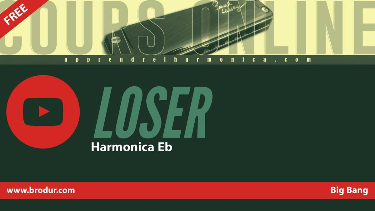 Loser - Big Bang - Harmonica Eb