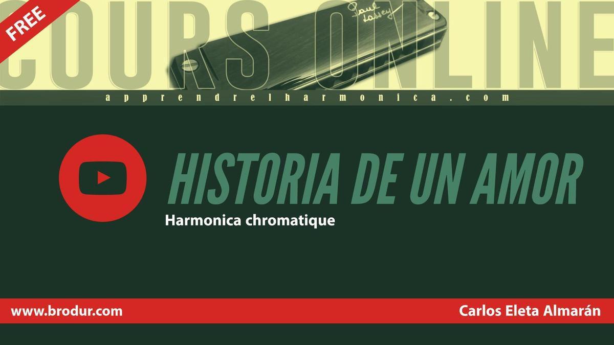 Historia de un amor - Carlos Eleta Almarán - Harmonica chromatique