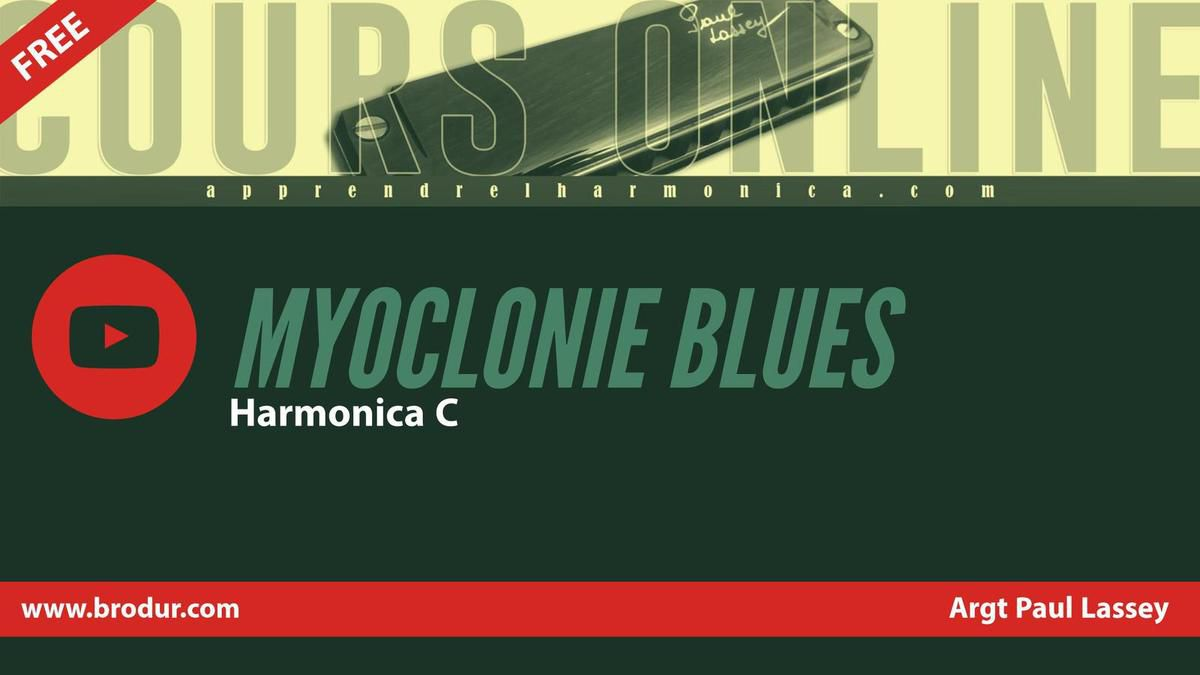 Myoclonie Blues - Paul Lassey - Harmonica C