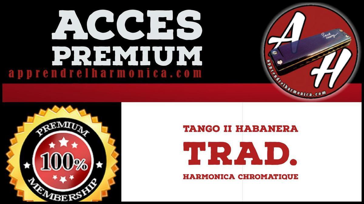 Tango II Habanera - Trad - Harmonica chromatique