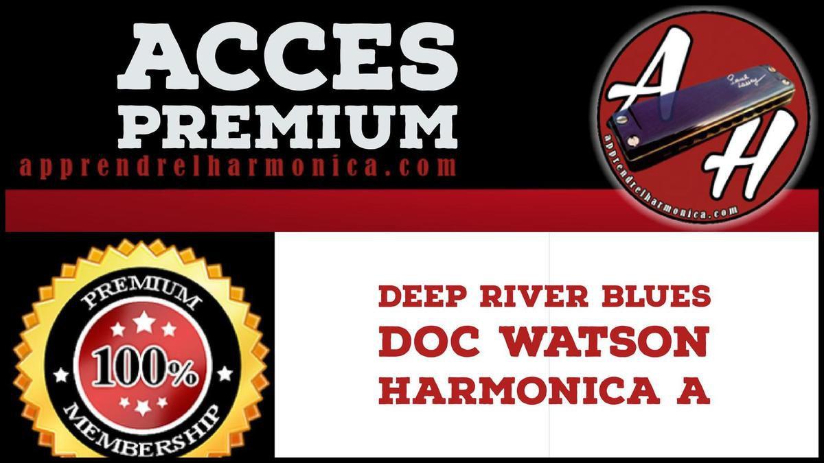 Deep River Blues - Doc Watson - Harmonica A