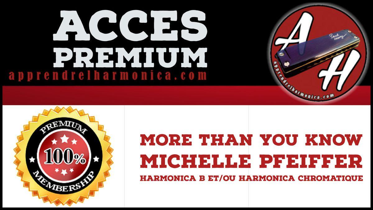 More than you know - Michelle Pfeiffer - Harmonica B et/ou Harmonica chromatique
