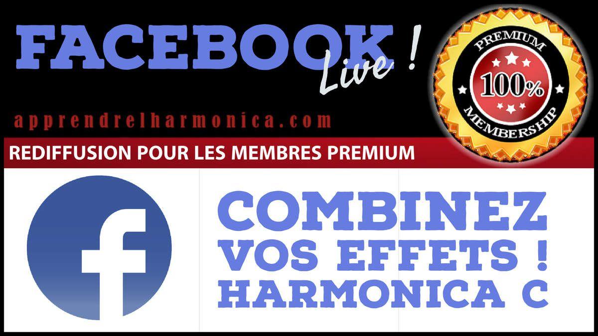Facebook Live - Apprenez à combiner vos effets - Rediffusion PREMIUM