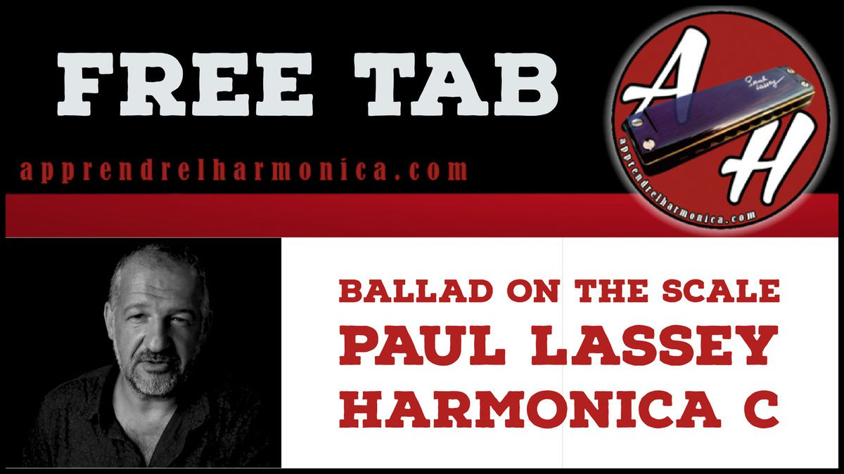Ballad on the Scale - Paul Lassey - Harmonica C