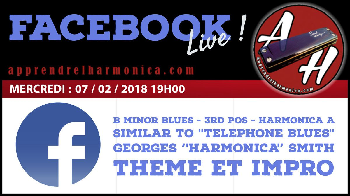 Facebook Live - 07 02 2018 - Telephone Blues - Harmonica A - 3eme pos