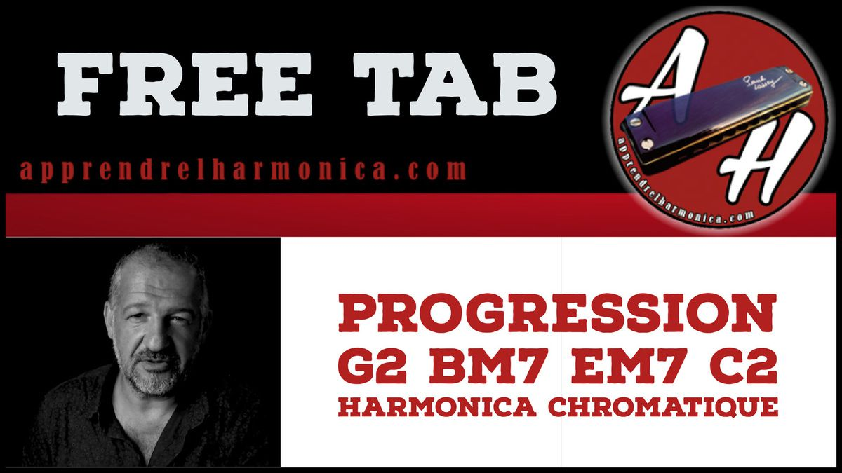 Progression G2 Bm7 Em7 C2 - Harmonica chromatique
