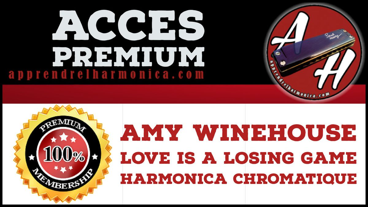 Amy Winehouse - Love is a losing game - Harmonica chromatique