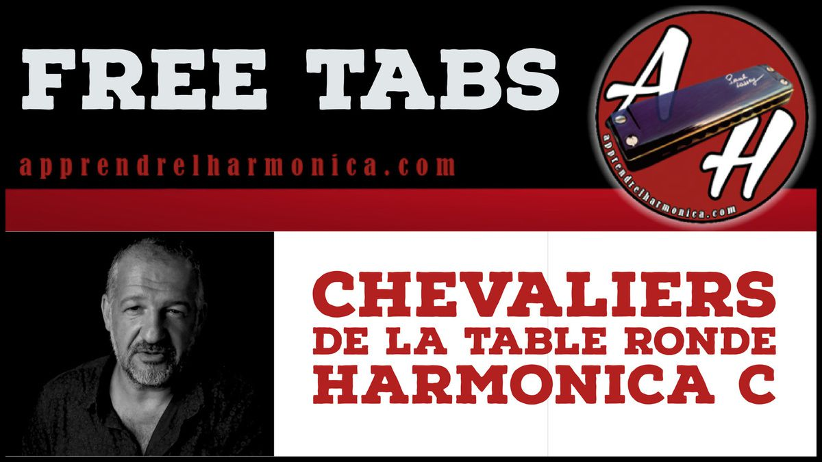 Chevaliers de la table ronde - Trad - Harmonica C