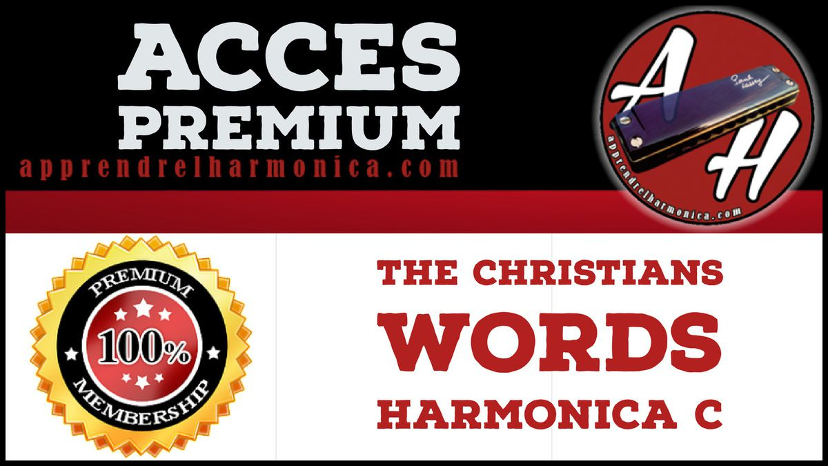 The Christians - Words - Harmonica C