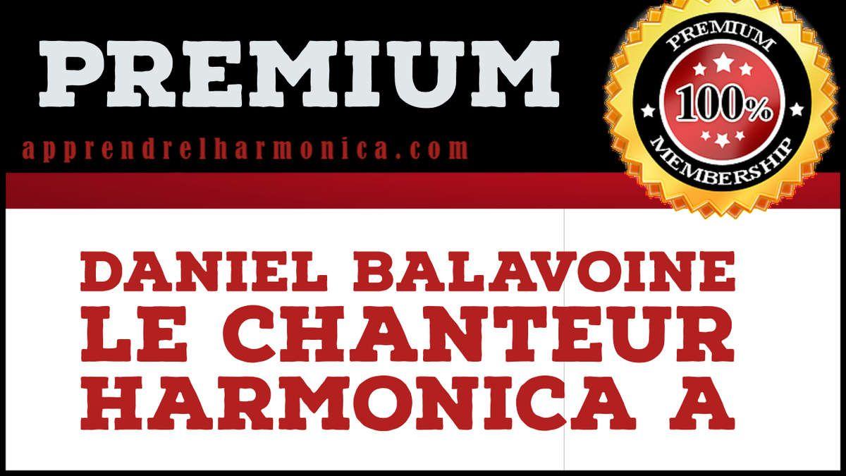 Daniel Balavoine - Le chanteur - Harmonica A