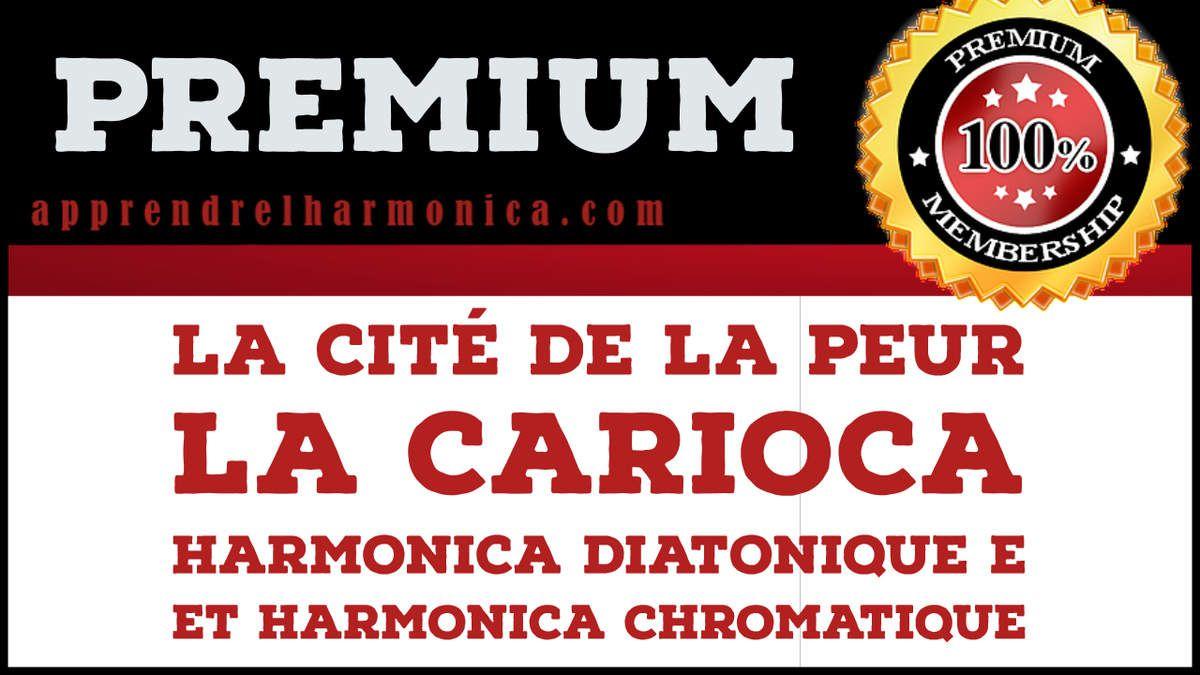 La cité de la peur - La Carioca - Harmonica E et/ou harmonica chromatique
