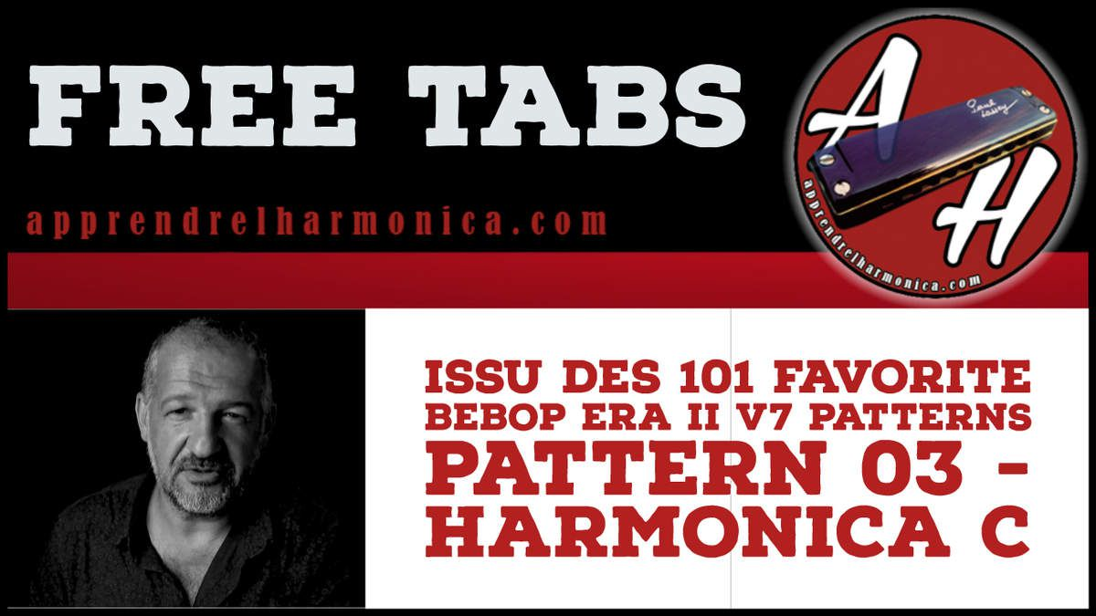 Issu des 101 Favorite Bebop Era II V7 Patterns - Pattern 03 - Harmonica C
