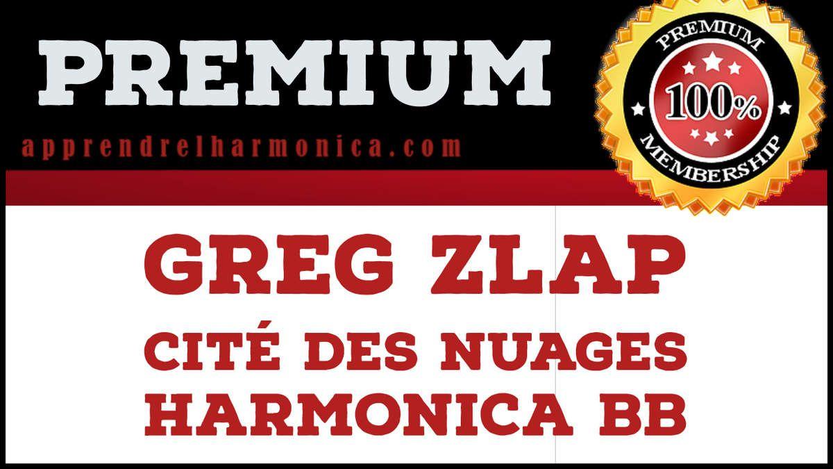 Greg Zlap - Cité des nuages - Harmonica Bb