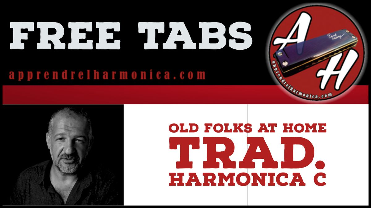 Old Folks at Home - Trad - Harmonica C