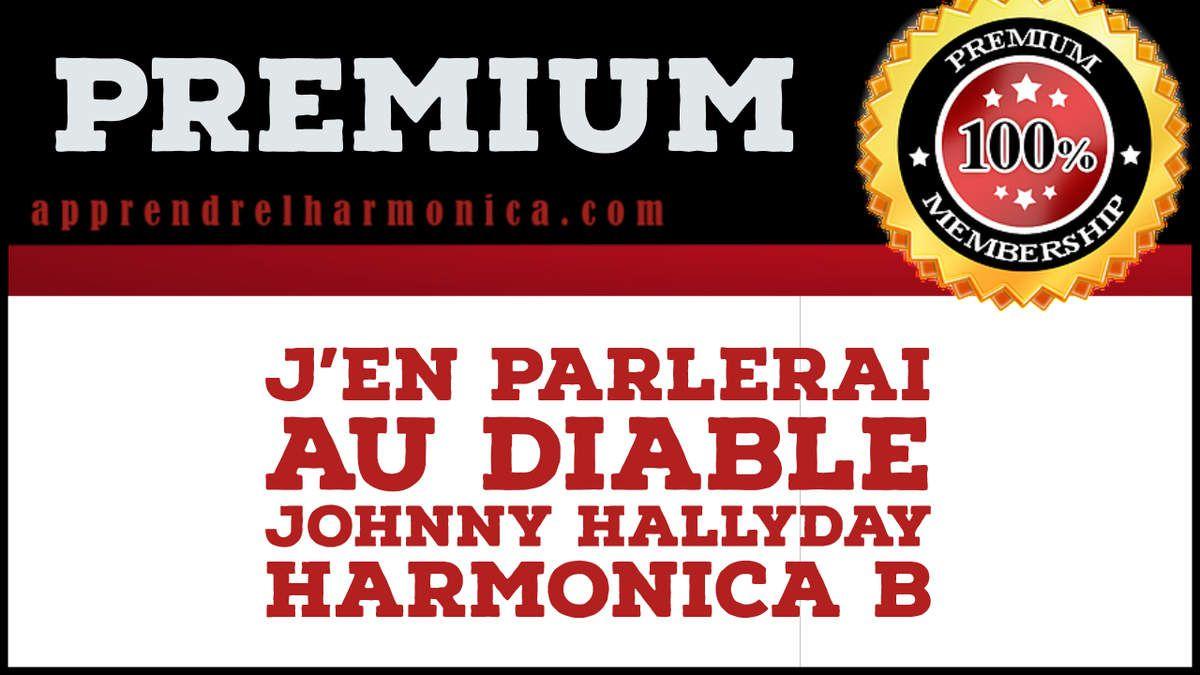 J'en parlerai au diable - Johnny Hallyday - Harmonica B