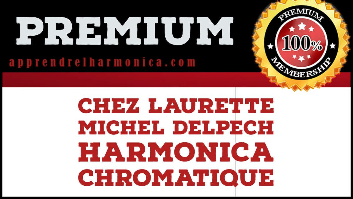 Chez Laurette - Michel Delpech - Harmonica chromatique