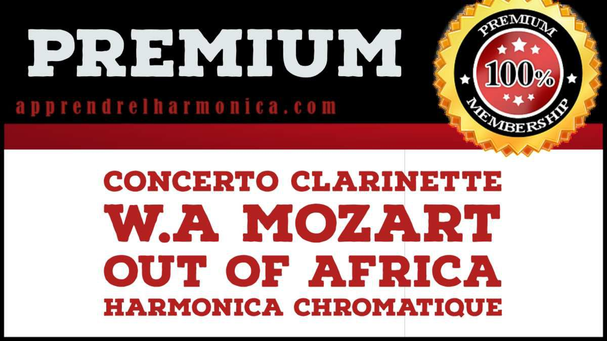 Concerto clarinette - W.A Mozart - Out of Africa - Harmonica chromatique