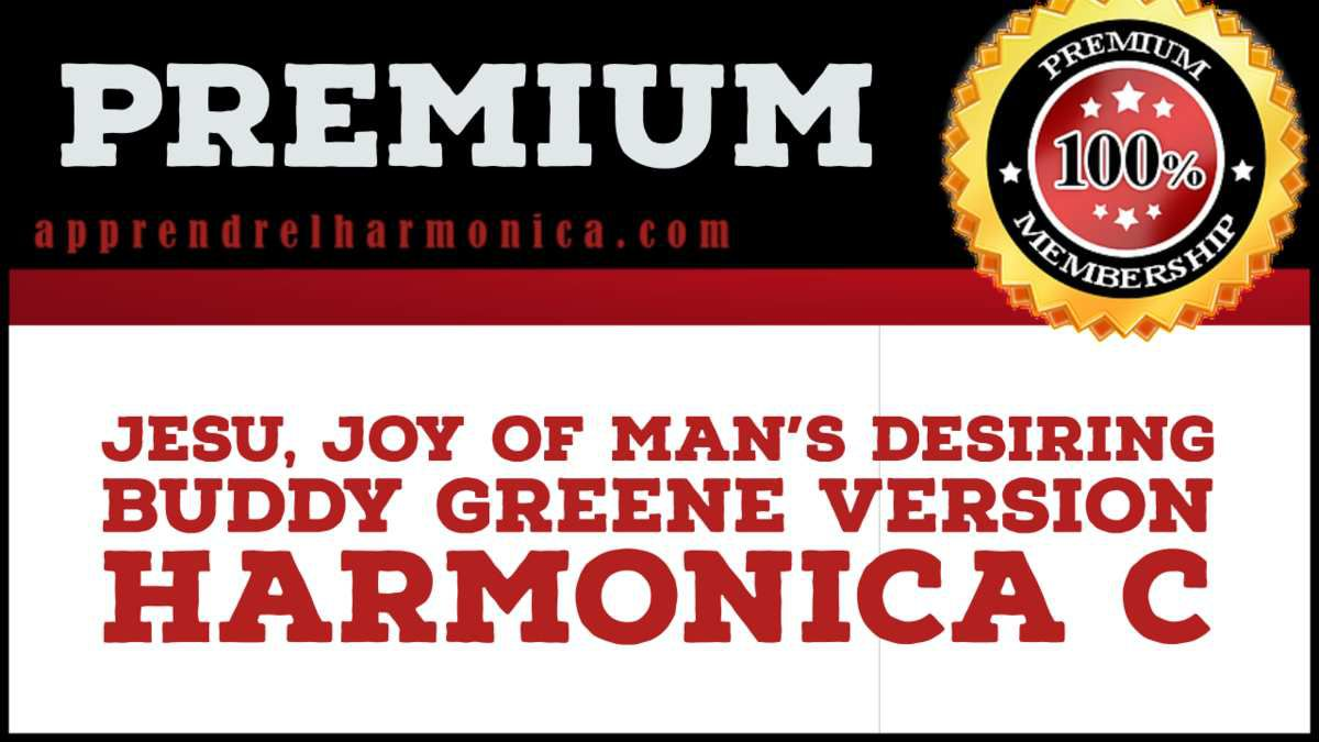 Jesu, Joy of Man's Desiring  - Buddy Greene Version - Harmonica C