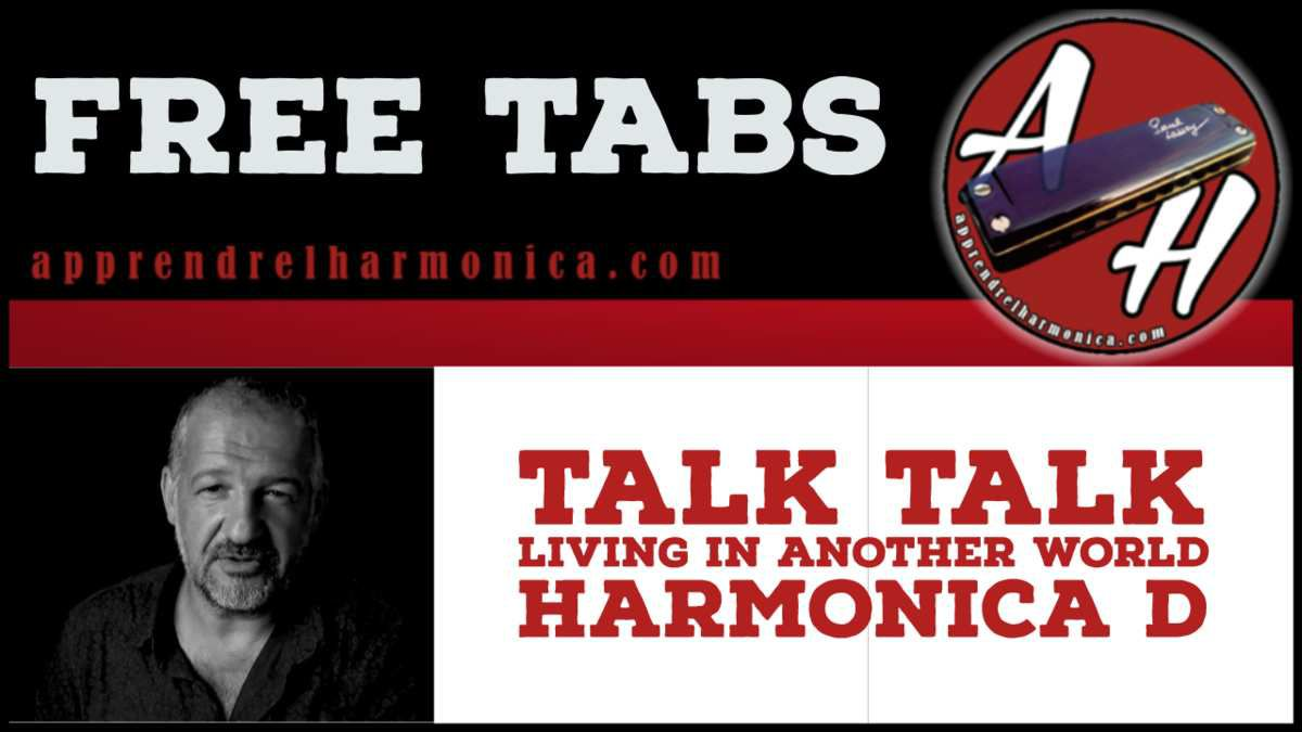 Talk Talk - Living in another world – Harmonica D