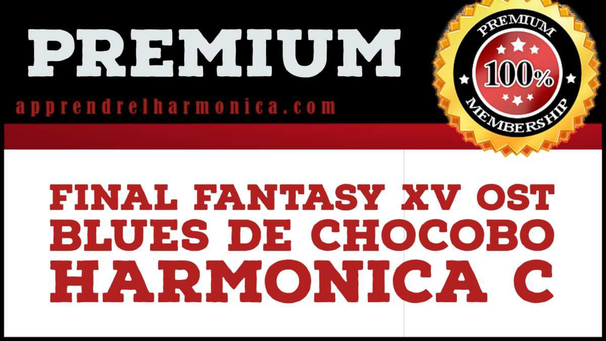 FINAL FANTASY XV OST - Blues de Chocobo - Harmonica C