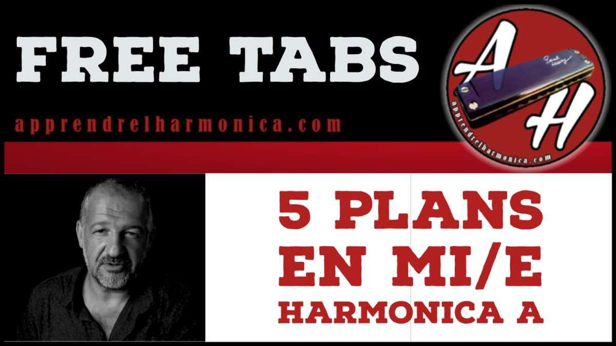 5 plans en Mi/E - Harmonica A