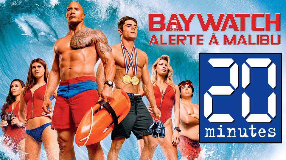 Média : 20 Minutes en mode point de sauvetage «Baywatch – Alerte à Malibu» pour sa distribution