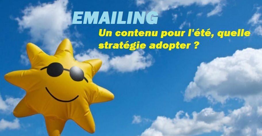 Emailing : Un contenu pour l'été, quelle stratégie adopter ?