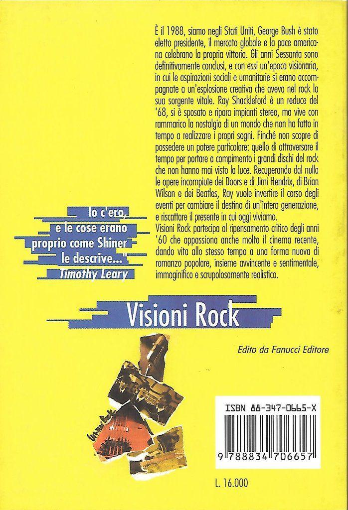 Lewis Shiner, Visioni Rock, Fanucci, 1999, quarta di copertina