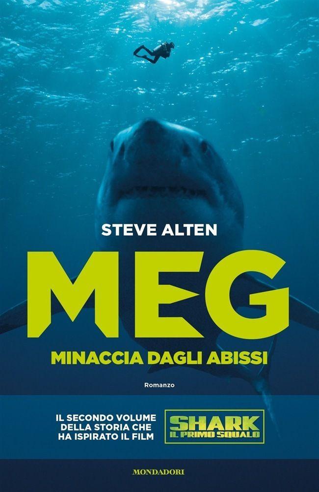 Steve Alten, Meg. Minaccia dagli Abissi, Feltrinelli, 2018