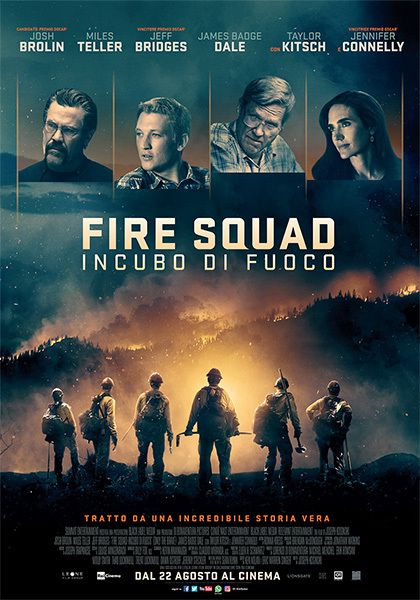 Fire Squad. Incubo di Fuoco (Only the Brave), USA, 2017