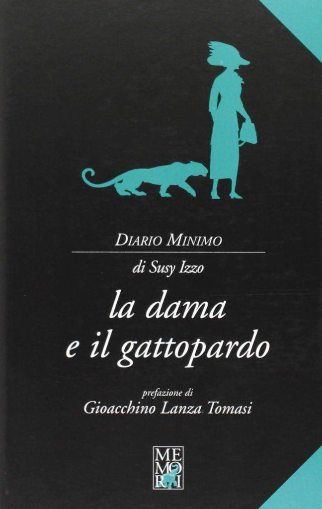 Susy Izzo, La Dama e il Gattopardo, Memori, 2010 (disponibile anche in formato ebook)