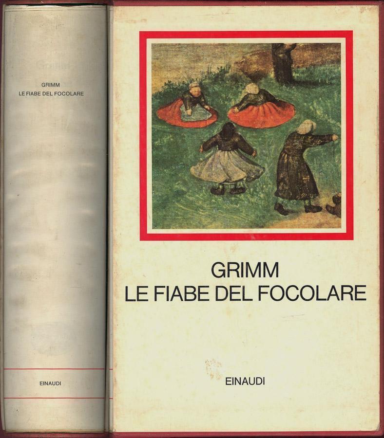 Grimm, Fiabe del Focoloare, Einaudi I Millenni, 1969