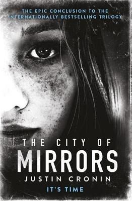 The city of Mirrors, by Justin Cronin (2016)