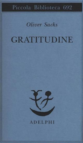 Oliver Sacks, Gratitudine, Adelphi