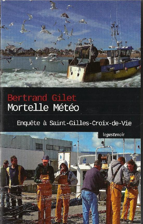 Mortelle météo de Bertrand Gillet