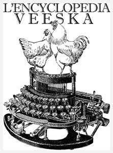 L'Encyclopédia Veeska. Comprendre le vrai sens des mots, devenir un brillant causeur, passer plus de temps à lire aux toilettes : voici tout ce que vous permet l'Encyclopédia Veeska…