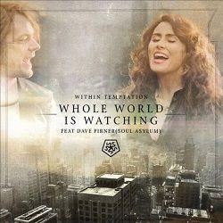 Voir les versions du single Whole World Is Watching