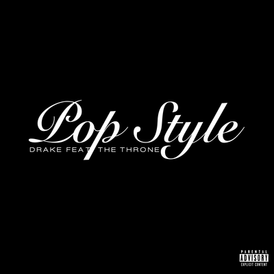 Drake & The Throne (Kanye West & Jay-Z) - Pop Style