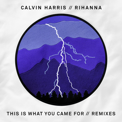 Calvin Harris & Rihanna - This Is What You Came For (Extended)