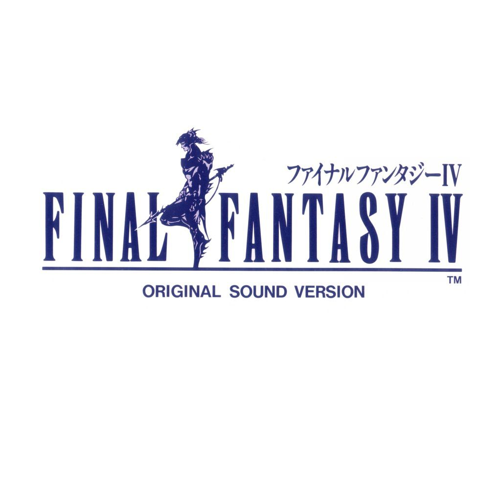 Final Fantasy IV - Original Sound Version [Album][Mp3][Nes][FF4][OST]