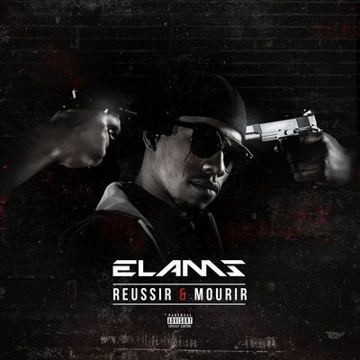 Elams - Réussir et mourir [Album]